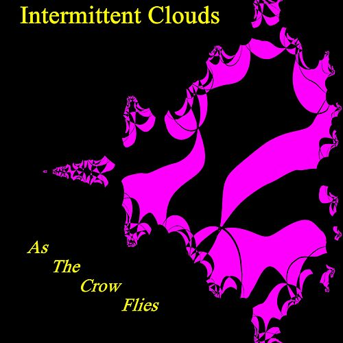 As The Crow Flies by Intermittent Clouds