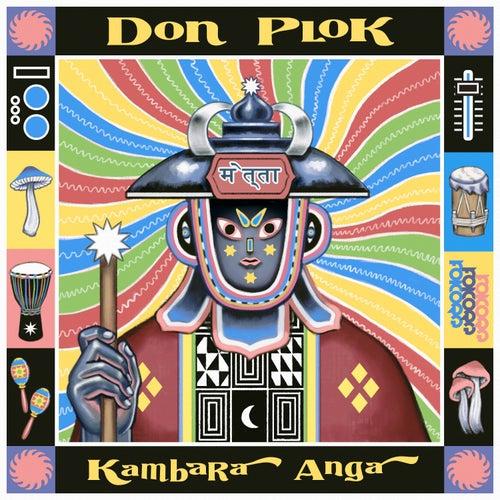 Kambara' Angá de Don Plok