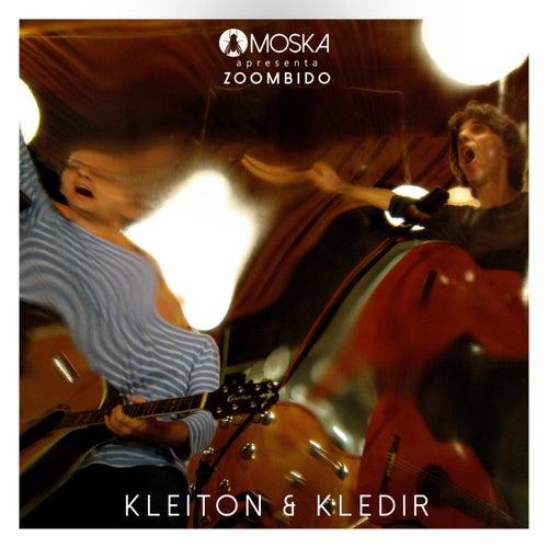 Moska Apresenta Zoombido: Kleiton & Kledir de Kleiton & Kledir