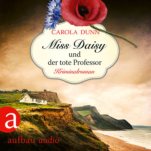 Miss Daisy und der tote Professor - Miss Daisy ermittelt, Band 7 (Ungekürzt) von Carola Dunn