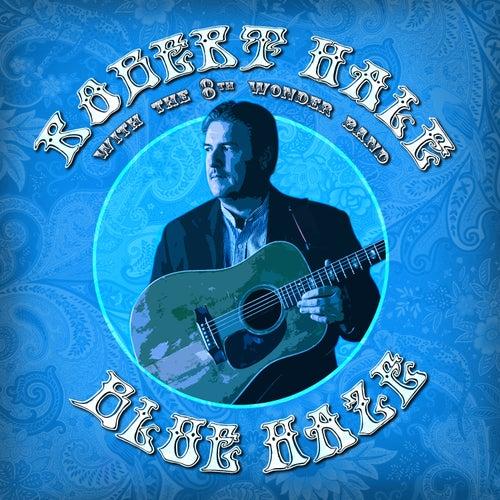 Blue Haze by Robert Hale