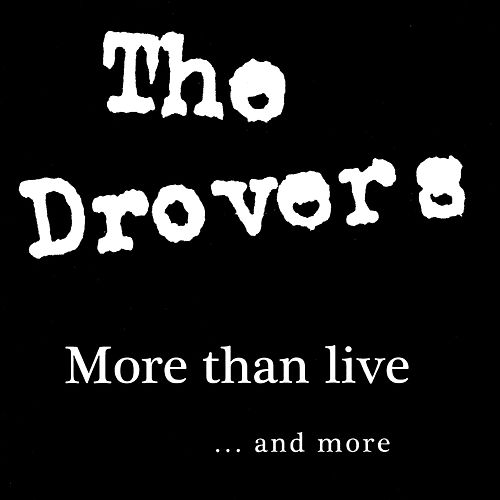 More Than Live...and More von Drovers