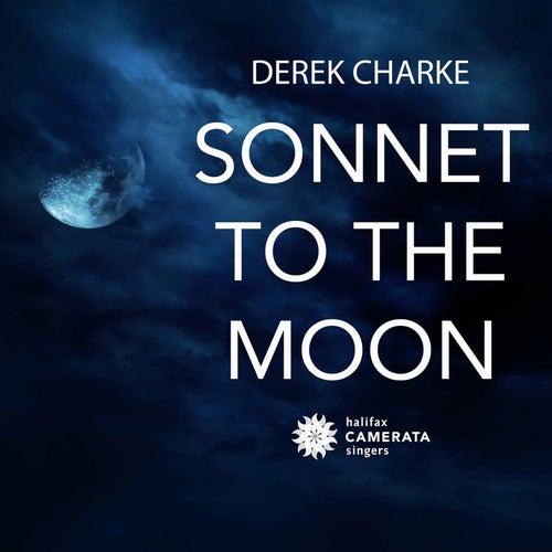 Sonnet to the Moon by Derek Charke
