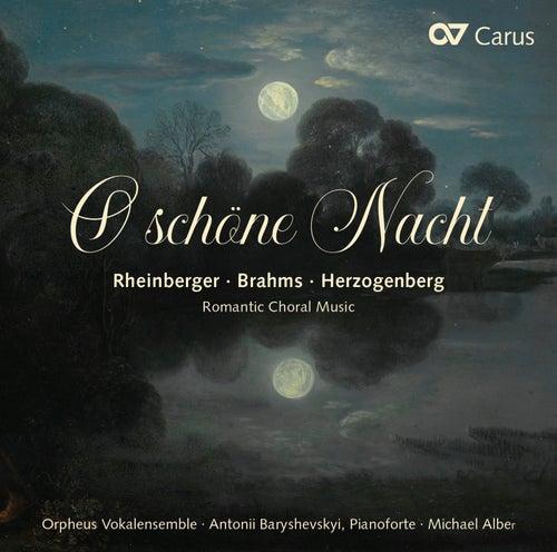 O schöne Nacht: Romantic Choral Music by Michael Alber