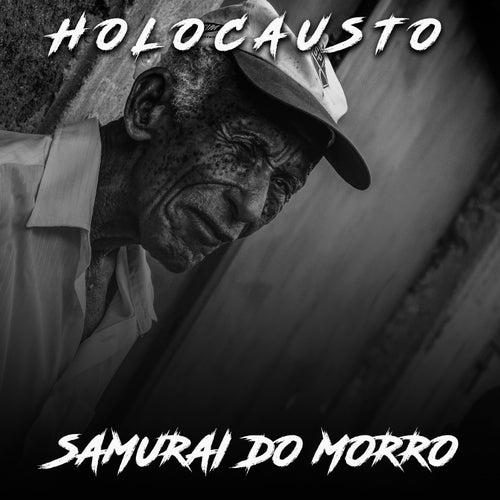 Samurai do Morro de Holocausto