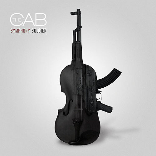 Symphony Soldier by The Cab