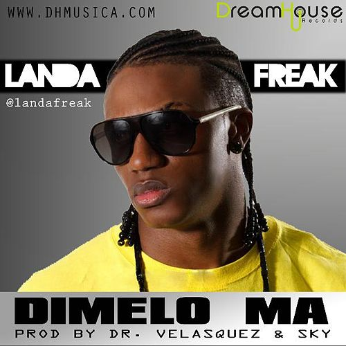 Dimelo Ma - Single de Landa Freak