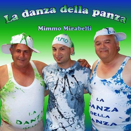 La Danza Della Panza - Single von Mimmo Mirabelli