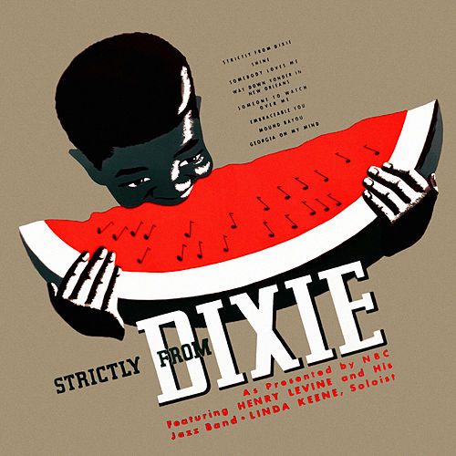 Strictly from Dixie by Henry Levine And His Strictly From Dixie Jazz Band