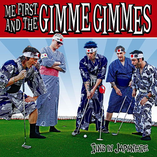 Sing In Japanese - EP de Me First and the Gimme Gimmes