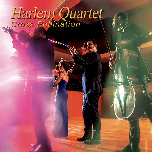 Cross Pollination by Harlem Quartet