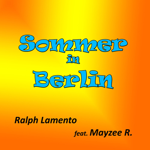 Sommer in Berlin by Ralph Lamento