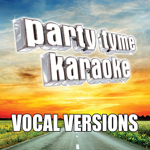 Party Tyme Karaoke - Country Male Hits 1 (Vocal Versions) by Party Tyme Karaoke