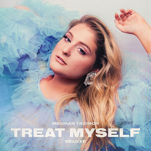 TREAT MYSELF (DELUXE) de Meghan Trainor