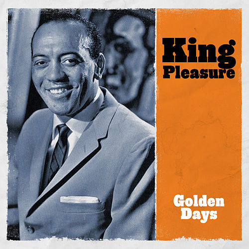 Golden Days de King Pleasure