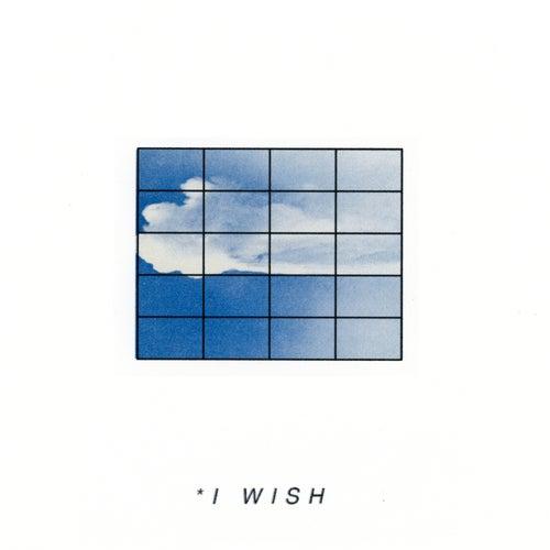 I Wish by Steven A. Clark