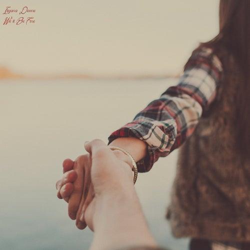 We'll Be Fine by Iliyana Devine