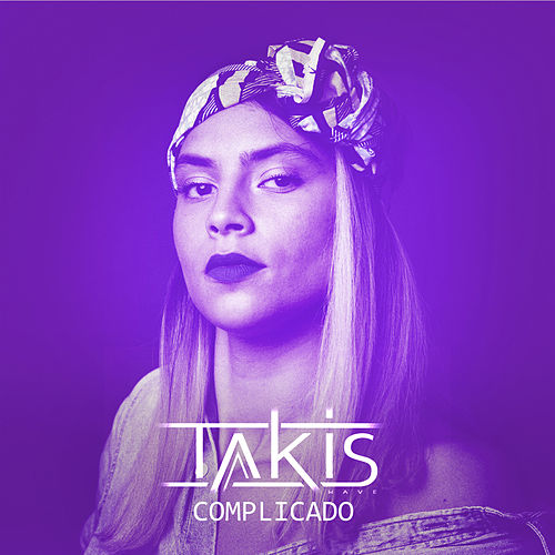 Complicado (Afrobeat version) by Takis