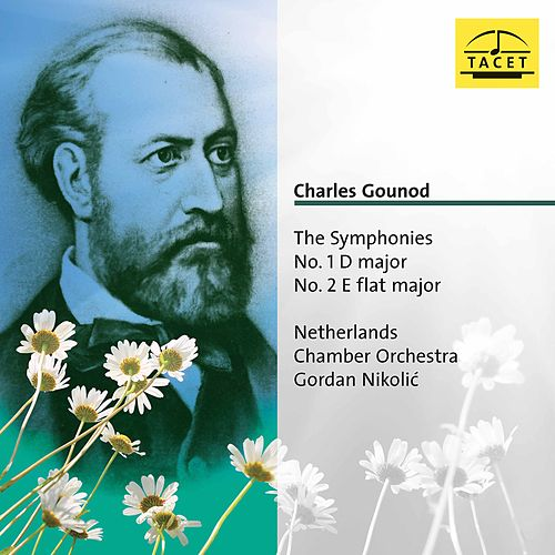 Gounod: Symphonies Nos. 1 & 2 (Live) by Netherlands Chamber Orchestra