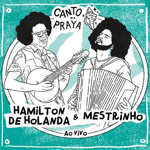 Canto da Praya - Hamilton de Holanda e Mestrinho (Ao Vivo) de Hamilton de Holanda