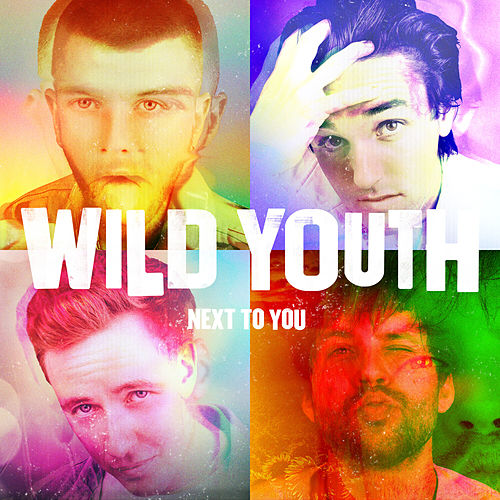 Next To You by Wild Youth