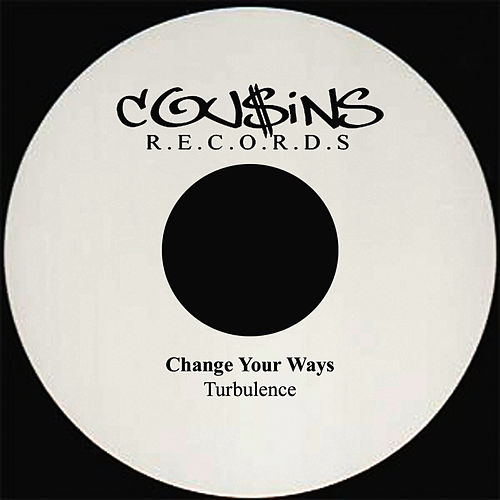 Change Your Ways by Turbulence