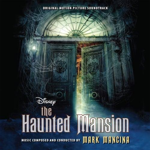 The Haunted Mansion (Original Motion Picture Soundtrack) de Mark Mancina