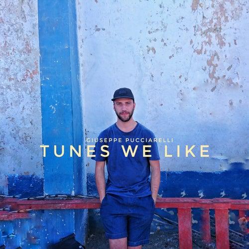 Tunes We Like de Giuseppe Pucciarelli