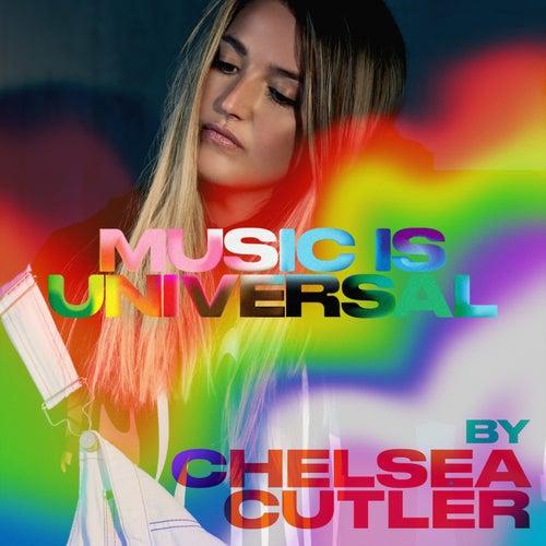 Music is Universal: PRIDE x Chelsea Cutler von Various Artists