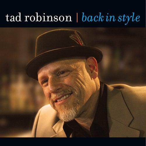 Back In Style de Tad Robinson