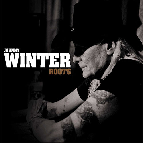 Roots de Johnny Winter