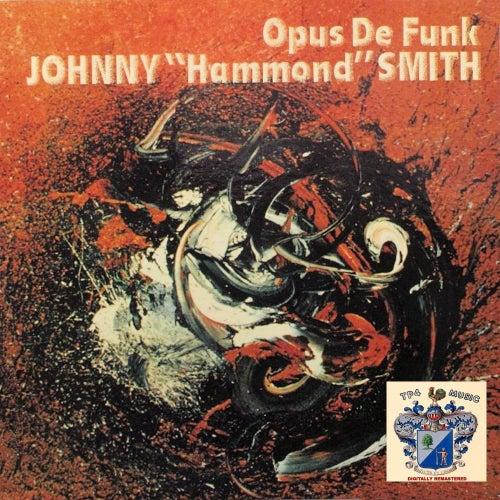 Opus De Funk by Johnny 'Hammond' Smith