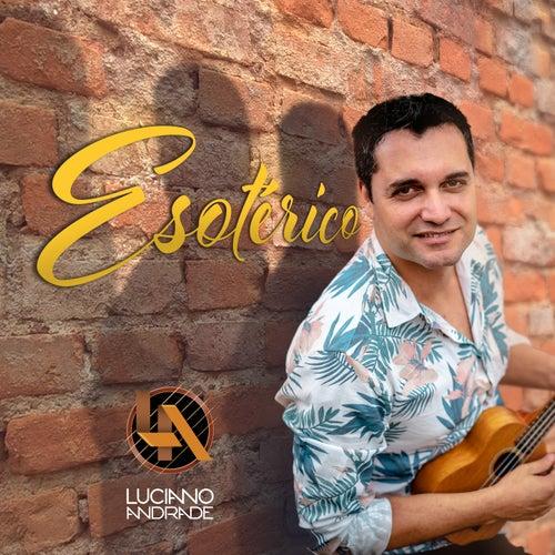 Esotérico by Luciano Andrade