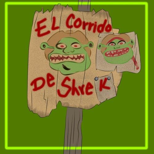 El Corrido De Shrek by Lalothing