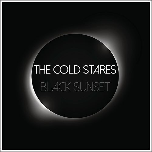Black Sunset von The Cold Stares