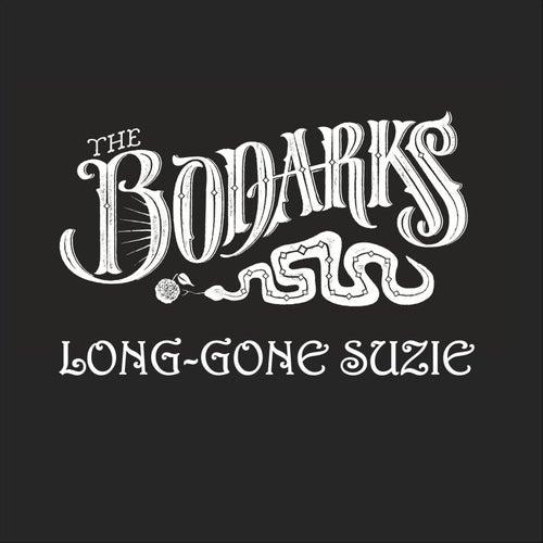 Long-Gone Suzie by The Bodarks
