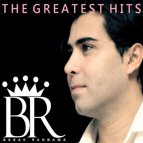 The Greatest Hits by Babak Rahnama