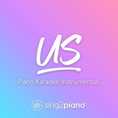 Us (Piano Karaoke Instrumentals) de Sing2Piano (1)