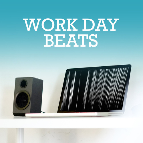 Work Day Beats by Various Artists