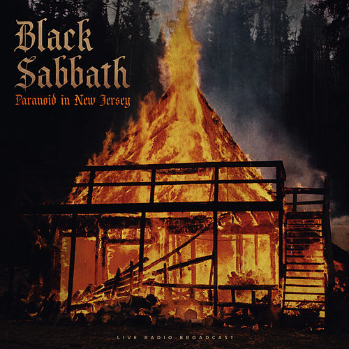 Paranoid in New Jersey (live) by Black Sabbath