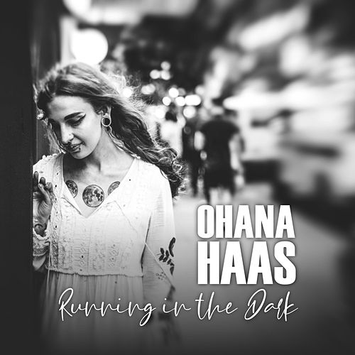 Running in the Dark de Ohana Haas