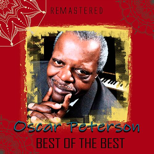 Best of the Best (Remastered) de Oscar Peterson