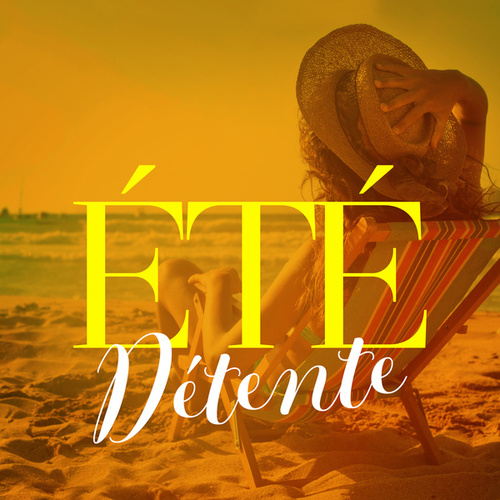 Été détente by Various Artists