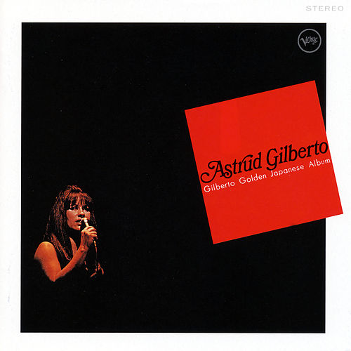 Gilberto Golden Japanese Album von Astrud Gilberto