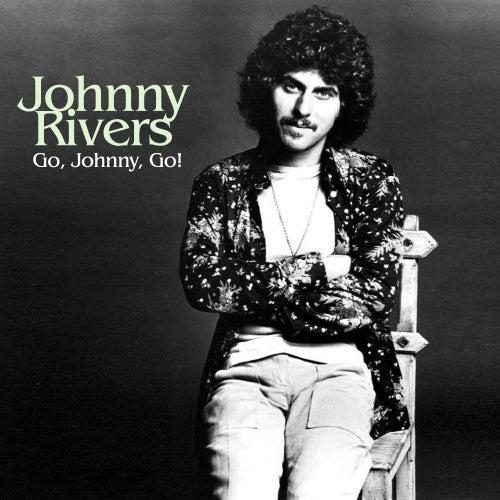 Go, Johnny, Go! von Johnny Rivers