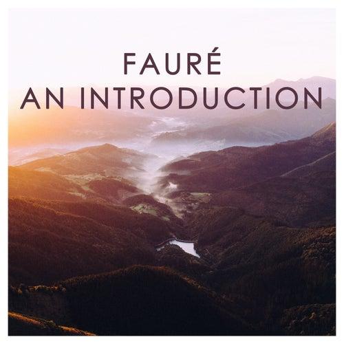 Fauré: An Introduction de Gabriel Fauré