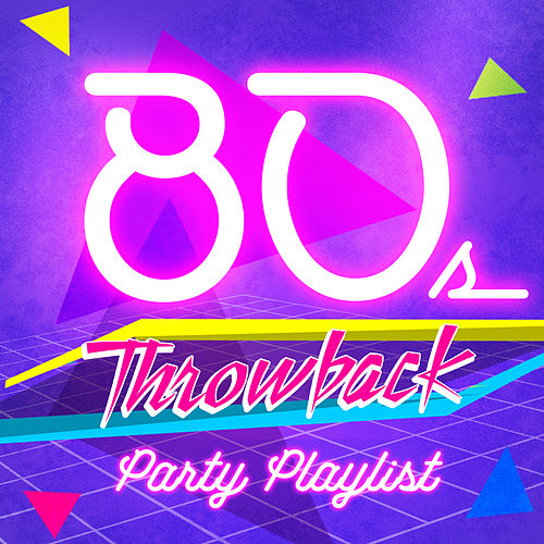80s Throwback Party Playlist by Vermillon League