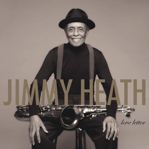 Love Letter von Jimmy Heath