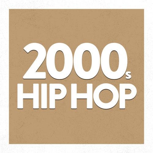 2000's Hip hop de Various Artists