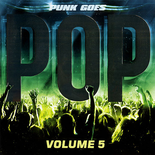 Punk Goes Pop, Vol. 5 by Punk Goes
